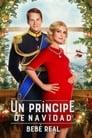 Ver Un príncipe de Navidad: Bebé real (2019) / A Christmas Prince: The Royal Baby (2019)