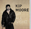 "Kip Moore ""Up All Night"""
