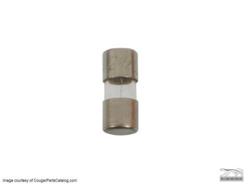 small resolution of 2 5 amp buss style glass tube fuse each repro 1967 1968 mercury
