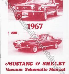 vacuum schematic manual repro 1967 mercury cougar 1967 ford mustang shelby  [ 1028 x 1302 Pixel ]
