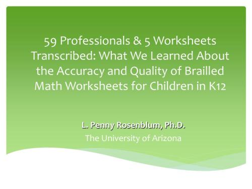 small resolution of PPT - 59 Professionals \u0026 5 Worksheets Transcribed: What We Learned About  the Accuracy and Quality of Brailled Math Workshe PowerPoint Presentation -  ID:1590836