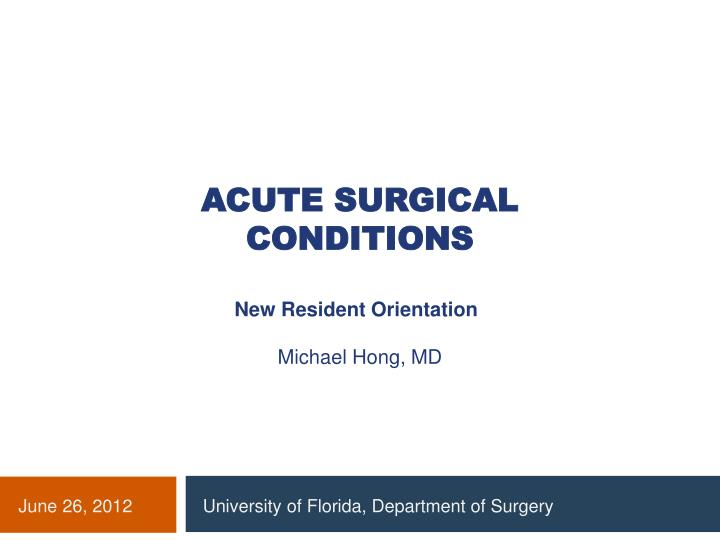 PPT - Acute surgical conditions PowerPoint Presentation ...