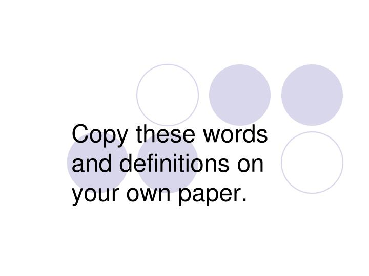 ppt copy these words