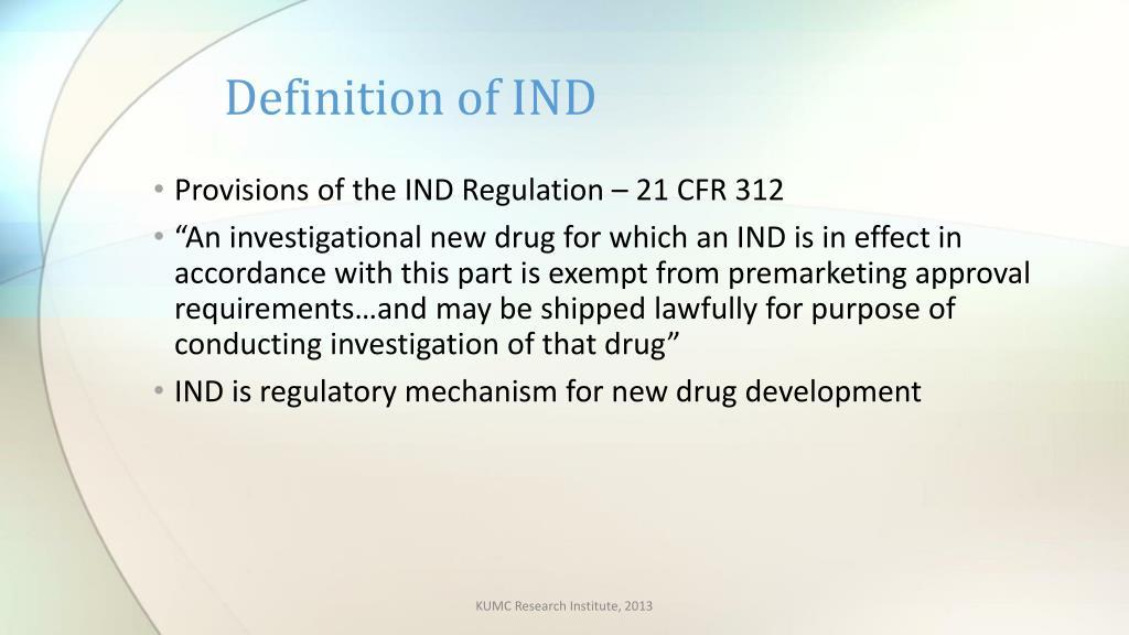 PPT - Investigational New Drug Application (IND ...