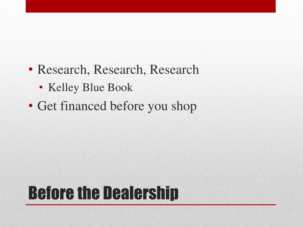 PPT - Buying a Car: The Need to Know PowerPoint ...
