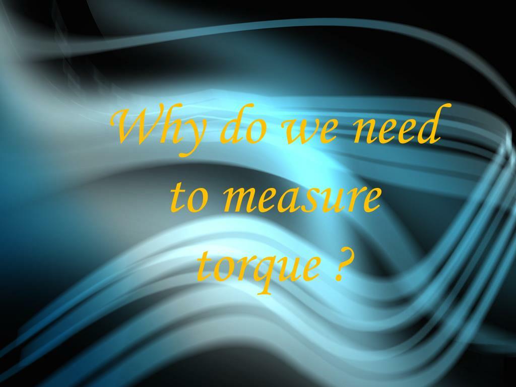PPT - Torque Measurement PowerPoint Presentation. free download - ID:1856079
