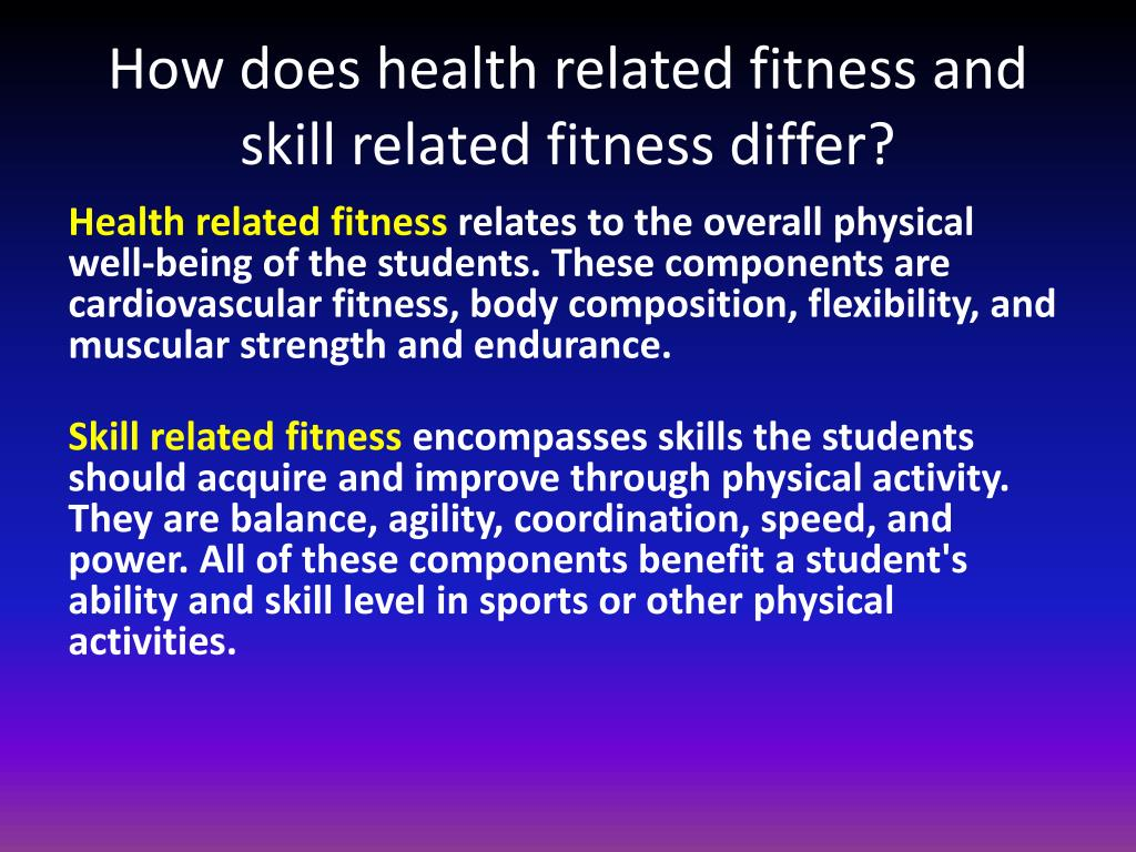 Difference Between Health Related And Skill Related