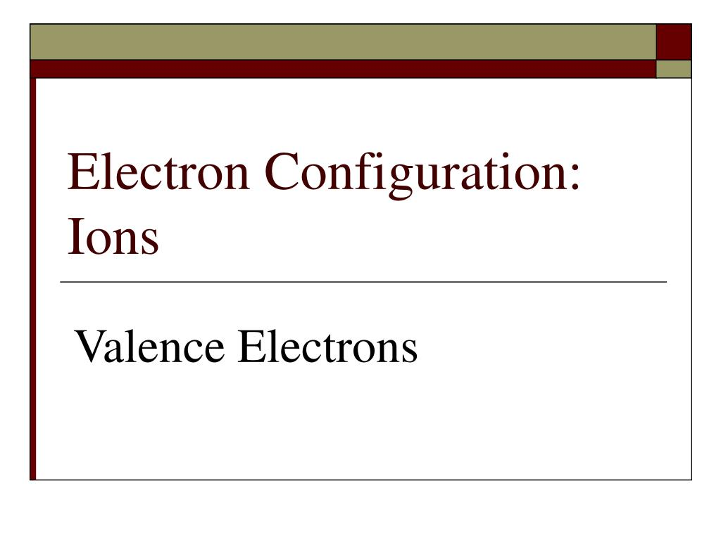 hight resolution of electron configuration ions valence electrons