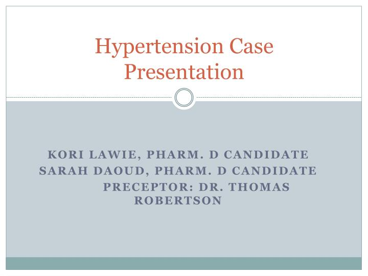 PPT Hypertension Case Presentation PowerPoint
