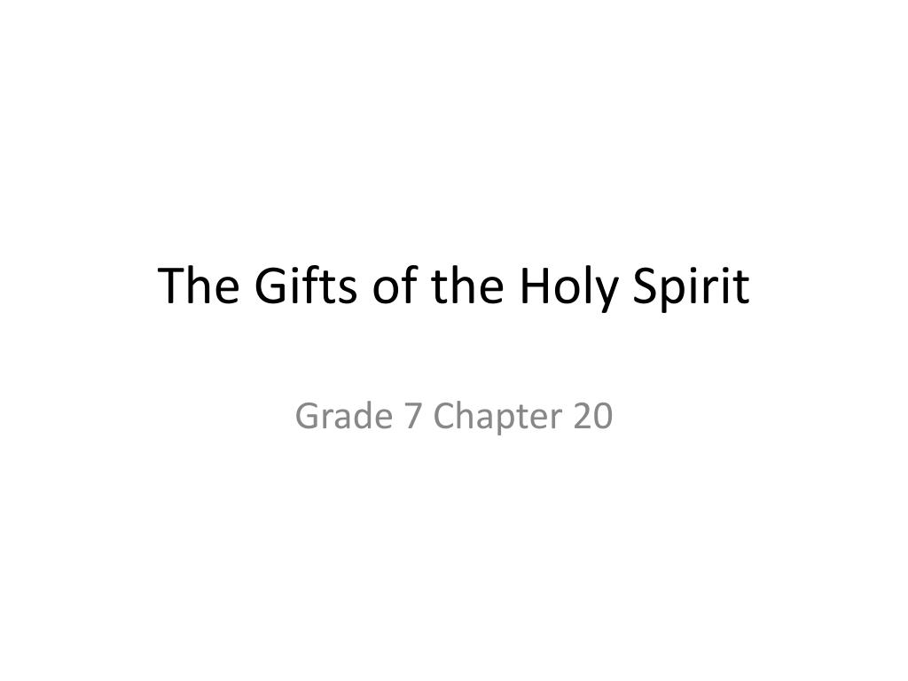 hight resolution of PPT - The Gifts of the Holy Spirit PowerPoint Presentation