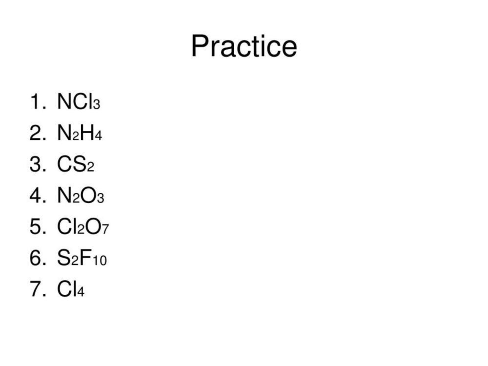 medium resolution of practice ncl3 n2h4 cs2 n2o3 cl2o7 s2f10 cl4
