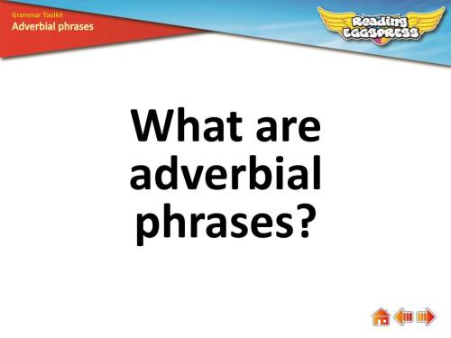 small resolution of PPT - What are adverbial phrases? PowerPoint Presentation