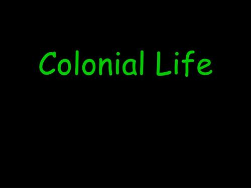 small resolution of PPT - Colonial Life PowerPoint Presentation