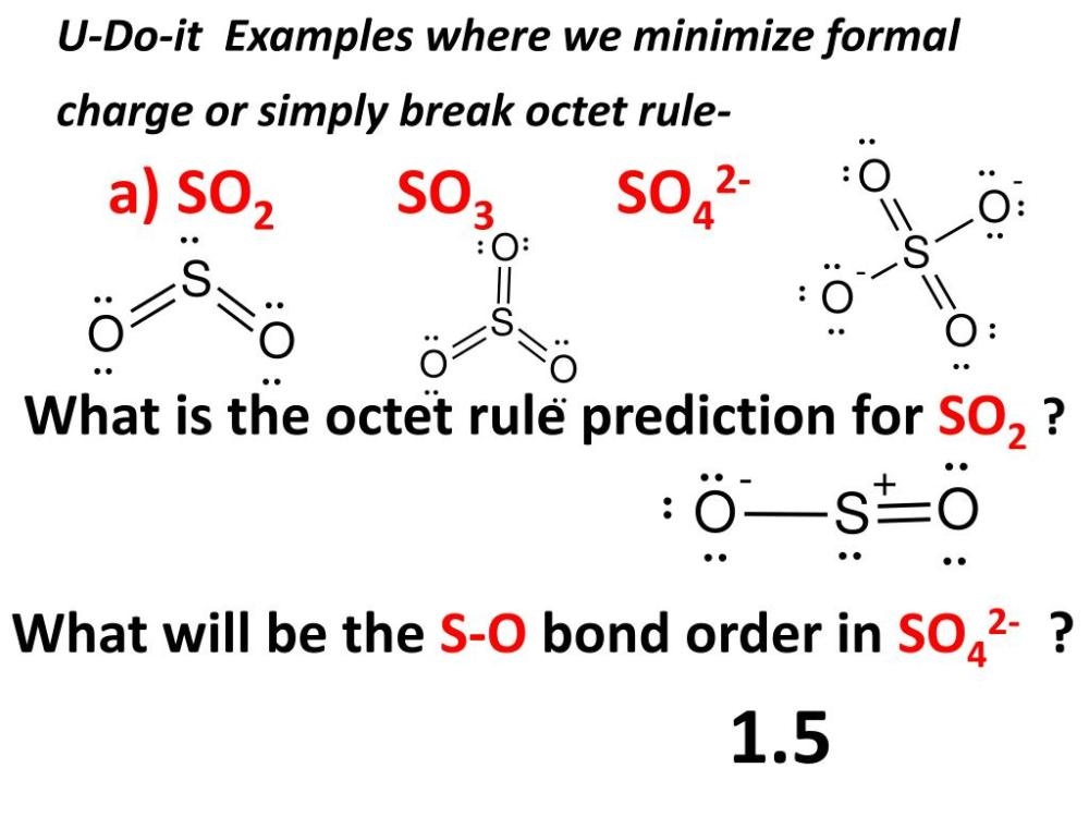 medium resolution of  minimize formal charge or simply break octet rule a so2 so3 so42 what is the octet rule prediction for so2 what will be the s o bond order in so42