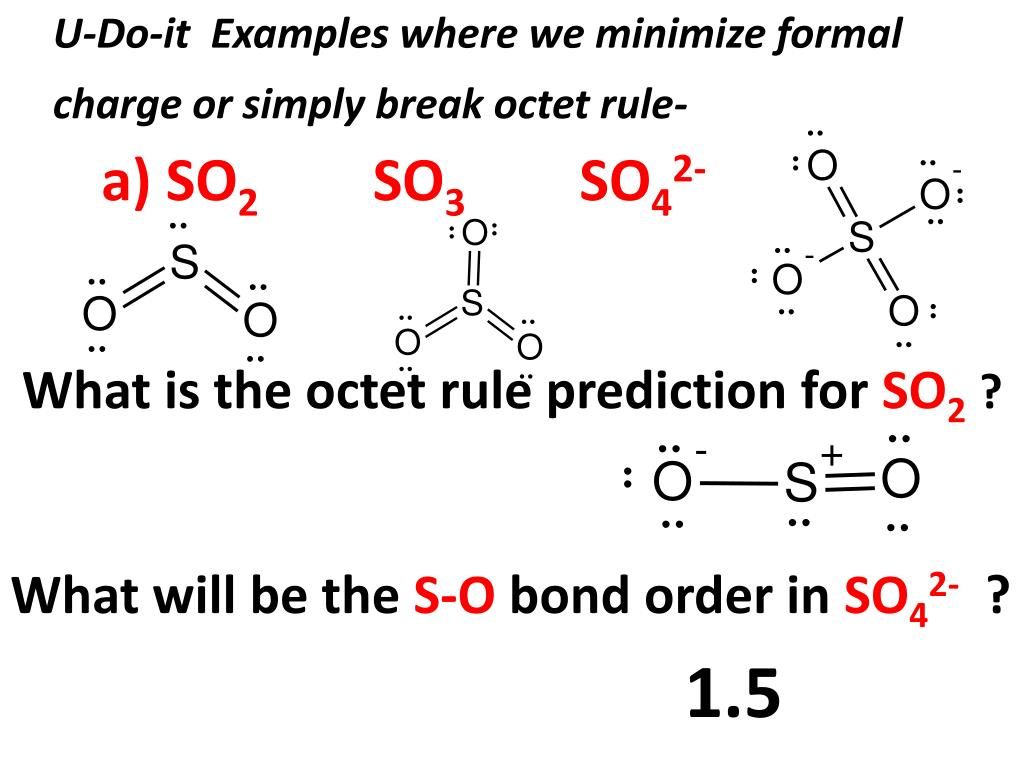 hight resolution of  minimize formal charge or simply break octet rule a so2 so3 so42 what is the octet rule prediction for so2 what will be the s o bond order in so42