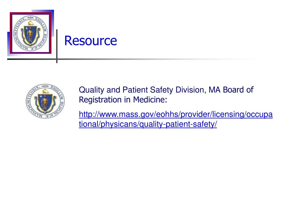 PPT - Quality and Patient Safety Division Massachusetts ...