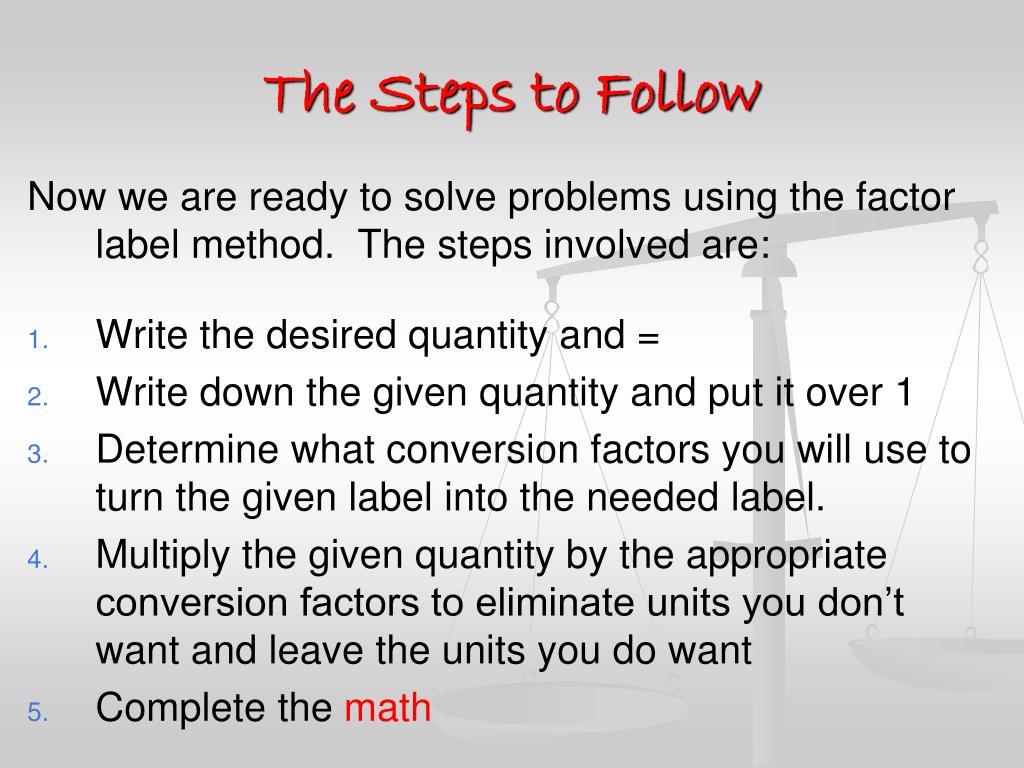 34 Unit Conversions Factor Label Method