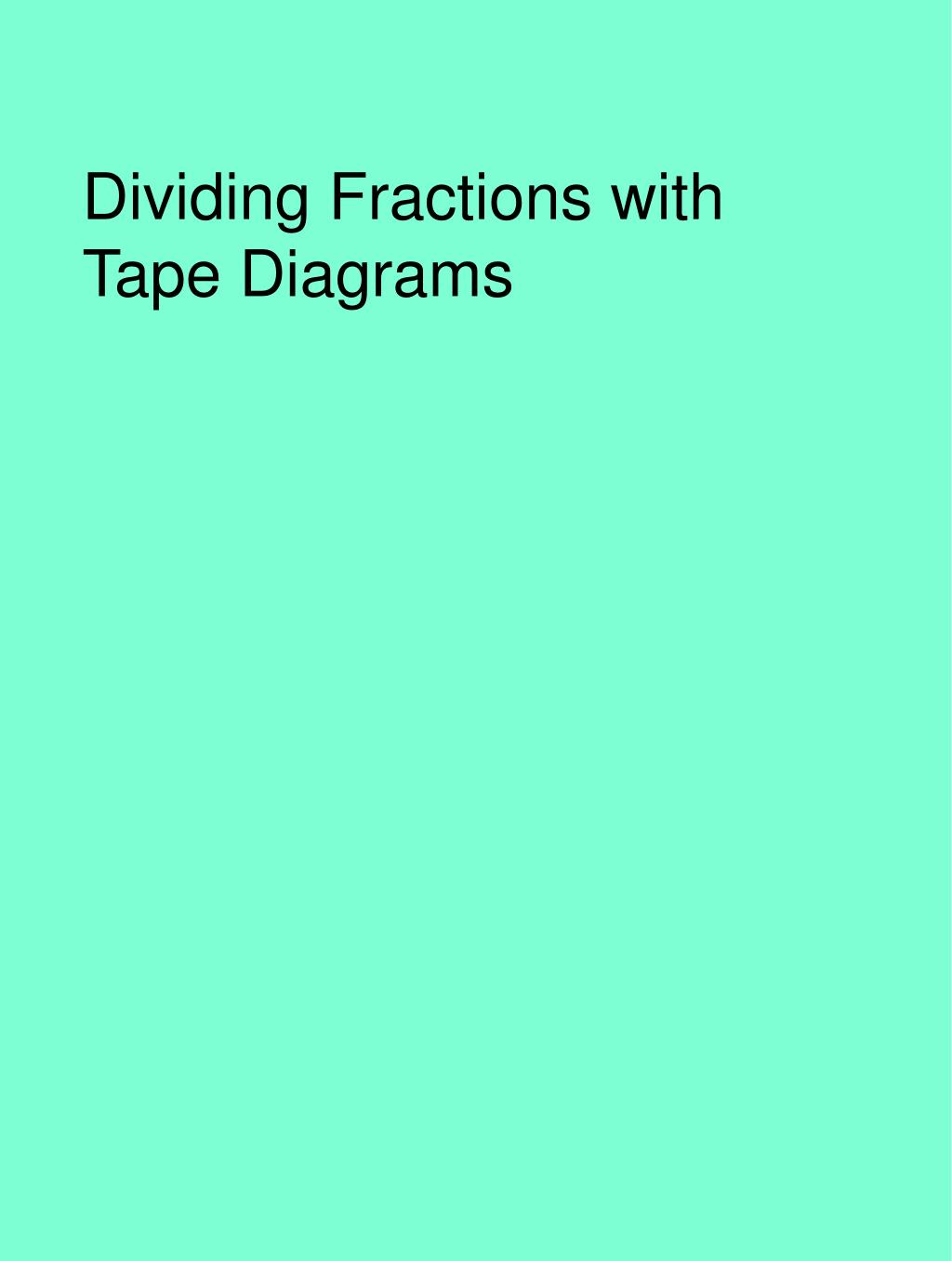 hight resolution of dividing fractions with tape diagrams