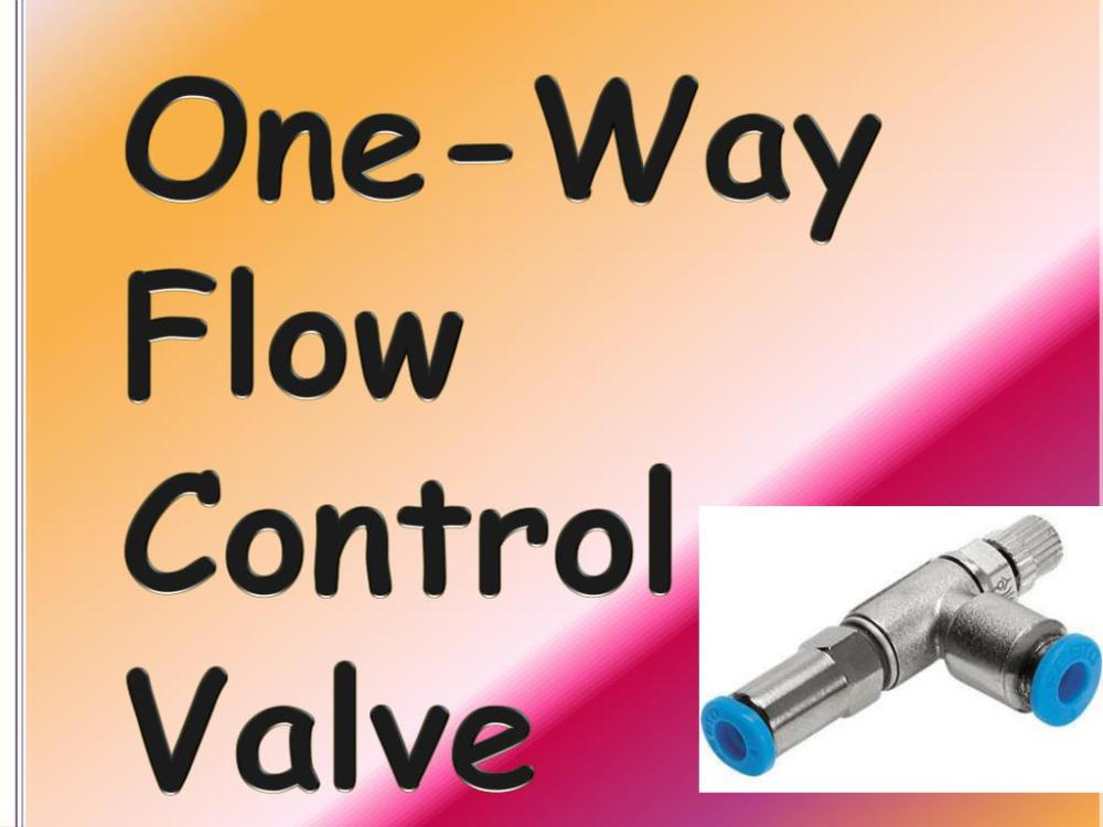 medium resolution of one way flow control valve