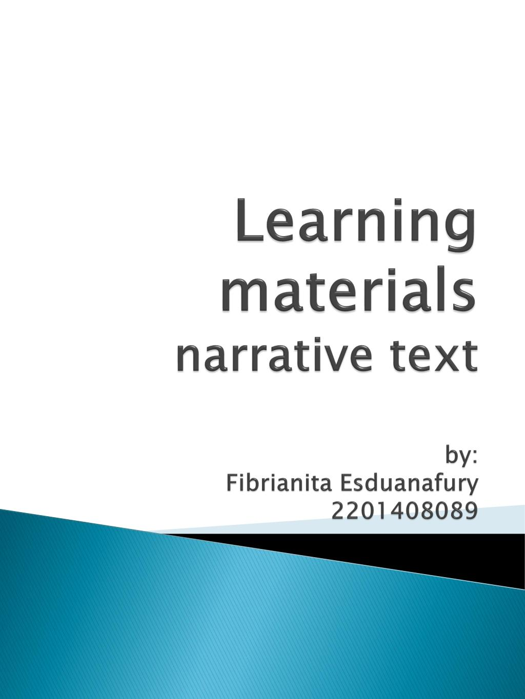 Narrative Text Ppt : narrative, Earning, Materials, Narrative, Fibrianita, Esduanafury, 2201408089, PowerPoint, Presentation, ID:2644193