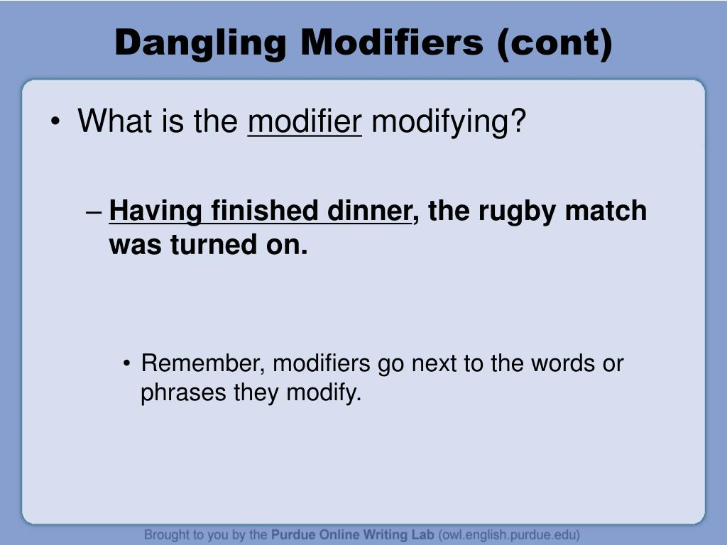 hight resolution of dangling modifiers cont