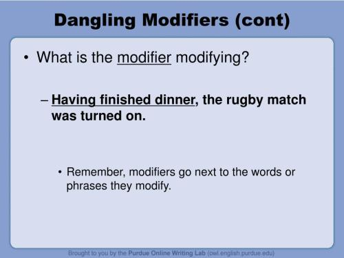 small resolution of dangling modifiers cont