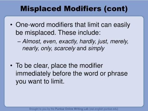 small resolution of misplaced modifiers cont