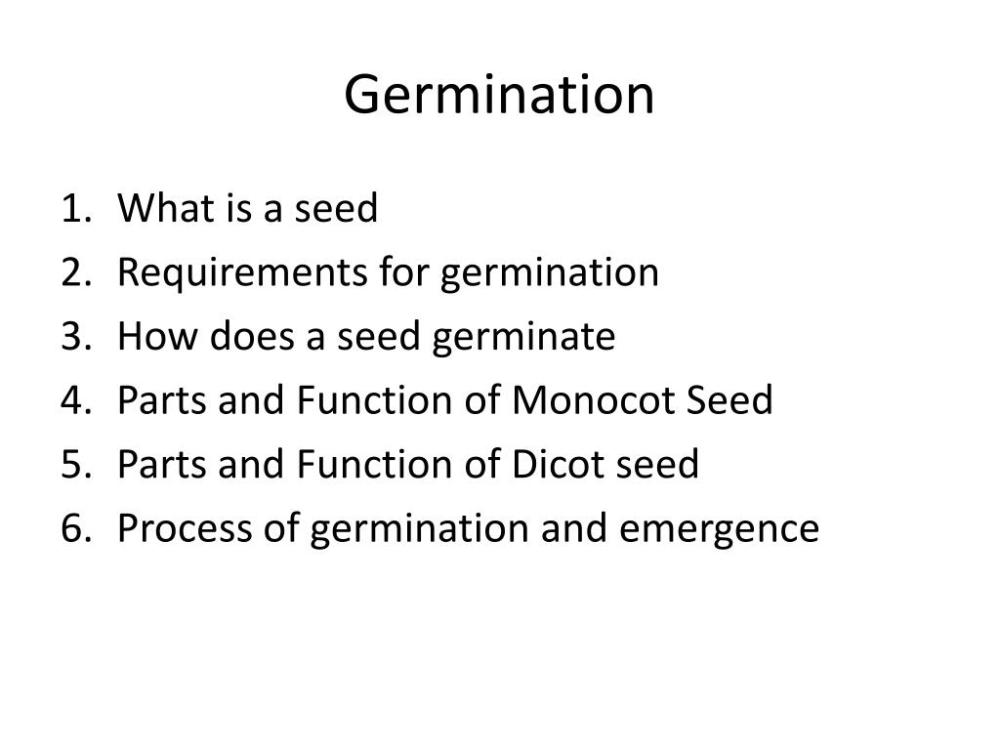 medium resolution of germination what is a seed requirements for germination how does a seed germinate parts and function of monocot seed parts and function of dicot