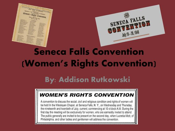 Seneca Falls Convention Term Paper Academic Service Fdessayjbxq