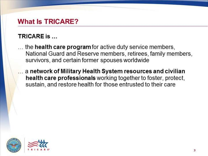 PPT - TRICARE: Your Military Health Plan – Introduction to ...