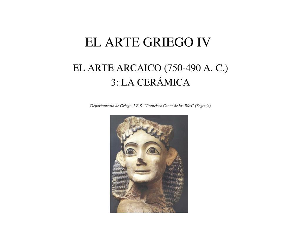 Ppt El Arte Griego Iv Powerpoint Presentation Free Download Id 2888923