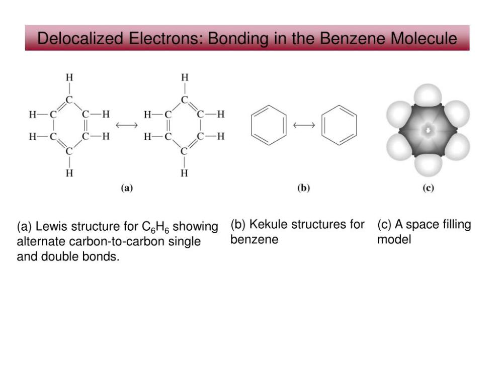 medium resolution of  kekule structures for benzene c a space filling model a lewis structure for c6h6 showing alternate carbon to carbon single and double bonds
