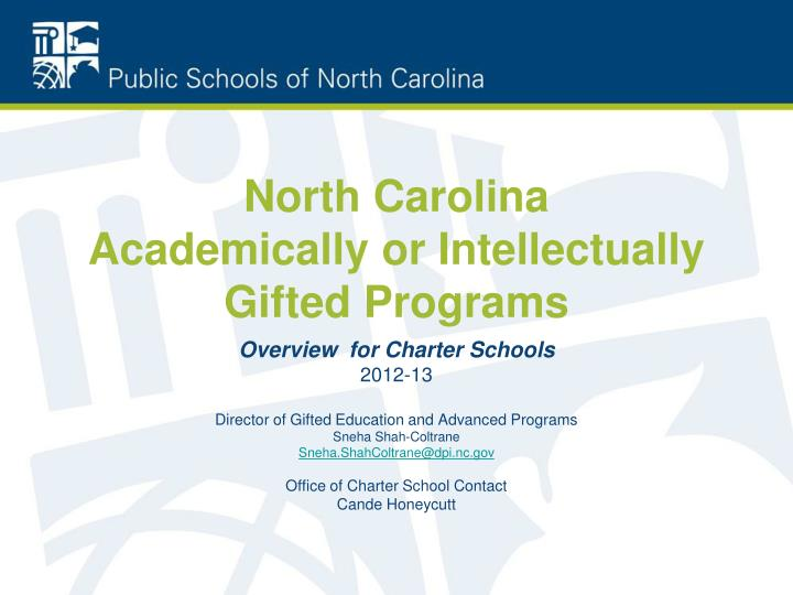 PPT - North Carolina Academically or Intellectually Gifted Programs PowerPoint Presentation - ID:3054642