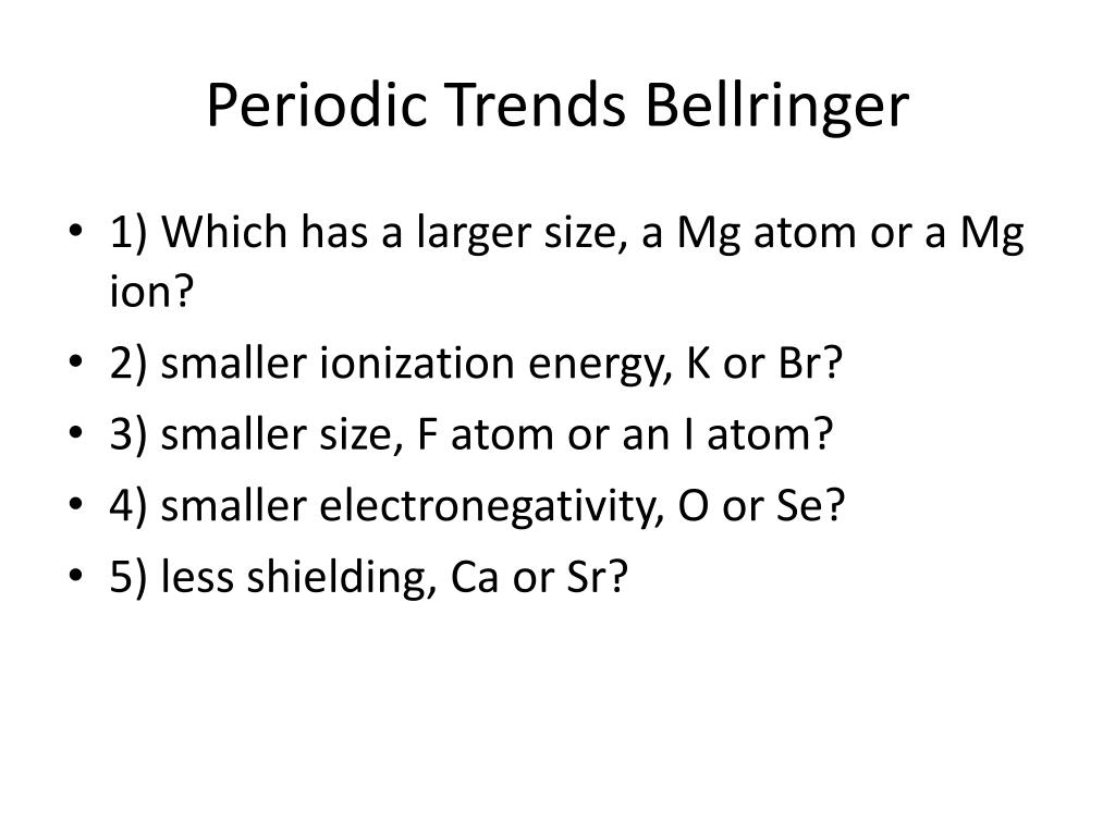 hight resolution of periodic trends bellringer powerpoint ppt presentation