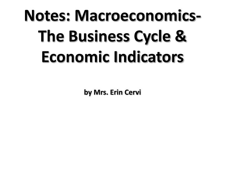 Fun Practice and Test: Macroeconomics Notes Ppt