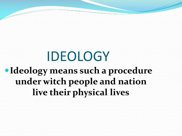 PPT  IDEOLOGY PowerPoint Presentation  ID3087953