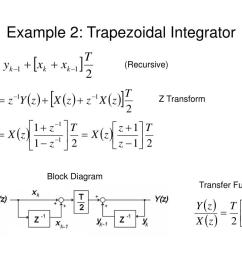 example 2 trapezoidal integrator recursive z transform block diagram transfer function [ 1024 x 768 Pixel ]