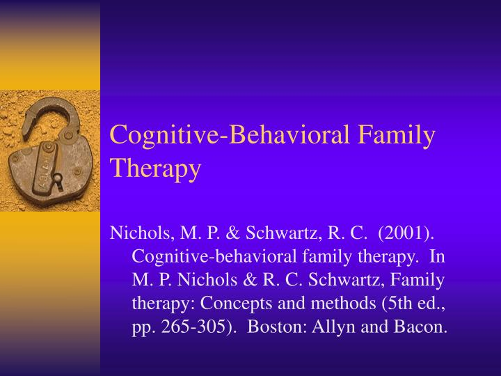 PPT - Cognitive-Behavioral Family Therapy PowerPoint ...