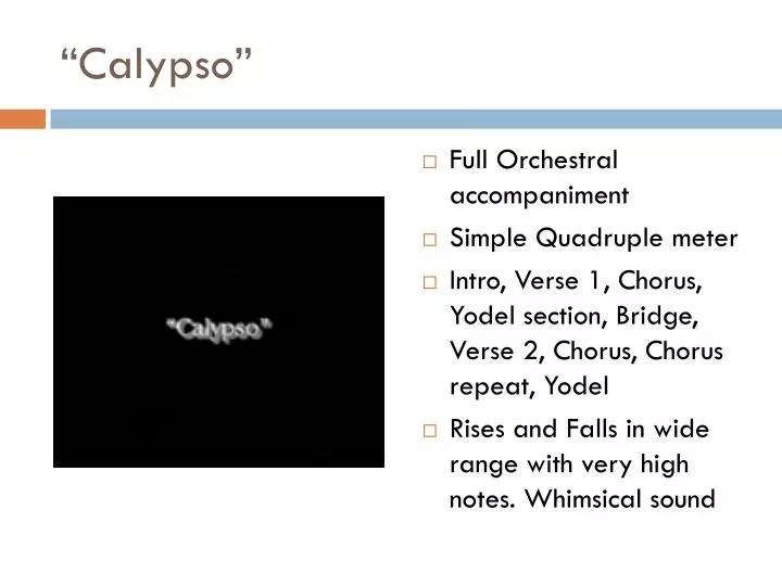 "PPT - ""Calypso"" PowerPoint Presentation - ID:3250443"