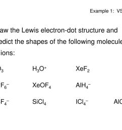 draw the lewis electron dot structure and predict the shapes of the following molecules or ions o3 h3o xef2 pf6 xeof4 alh4 bf4 sicl4 icl4 alcl3 [ 1024 x 768 Pixel ]