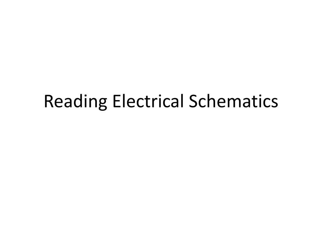 hight resolution of reading electrical schematics powerpoint ppt presentation