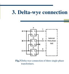 delta wye connection fig 3 delta wye connection of three single phase transformers  [ 1024 x 768 Pixel ]