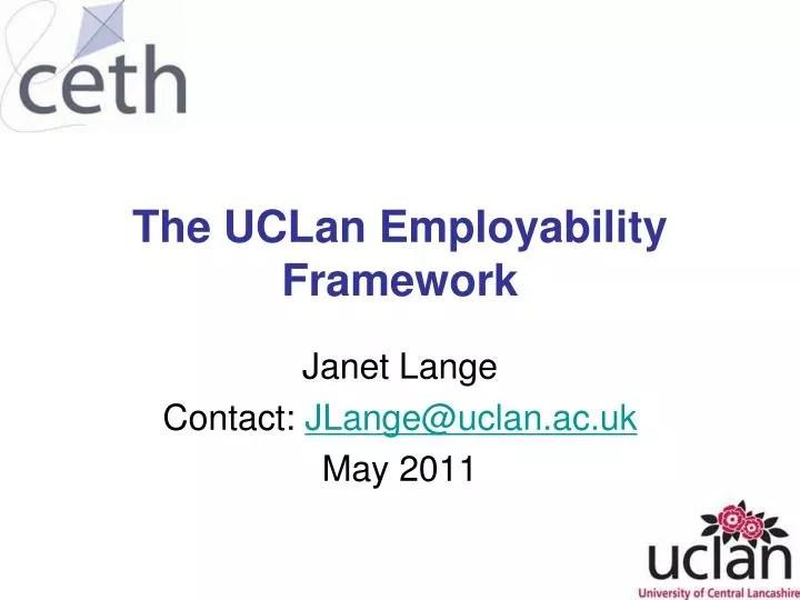 PPT - The UCLan Employability Framework PowerPoint Presentation. free download - ID:3980195