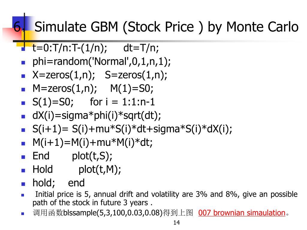 Stock Simulation Monte Carlo