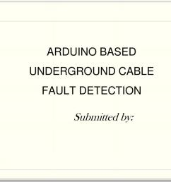 arduino based underground cable fault detection powerpoint ppt presentation [ 1024 x 768 Pixel ]