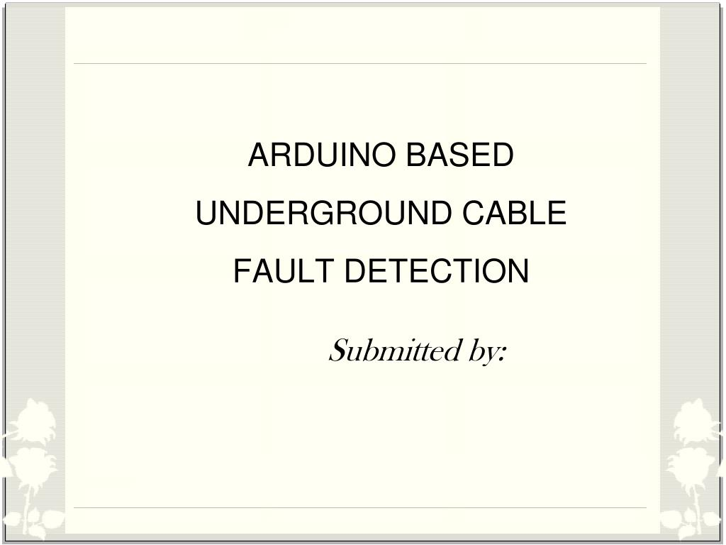 hight resolution of arduino based underground cable fault detection powerpoint ppt presentation