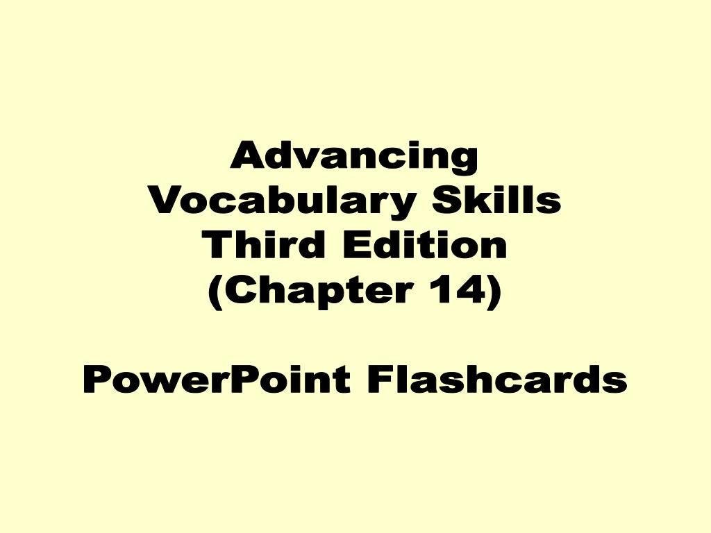 PPT - Advancing Vocabulary Skills Third Edition (Chapter 14) PowerPoint Flashcards PowerPoint Presentation - ID:4063668