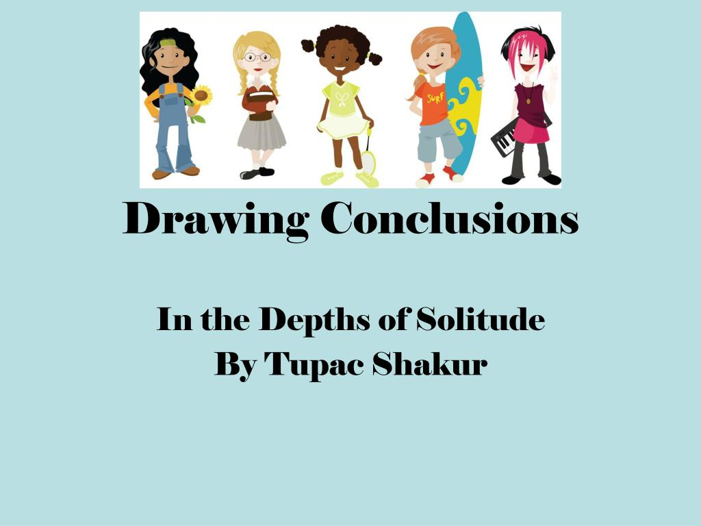 hight resolution of PPT - Drawing Conclusions PowerPoint Presentation