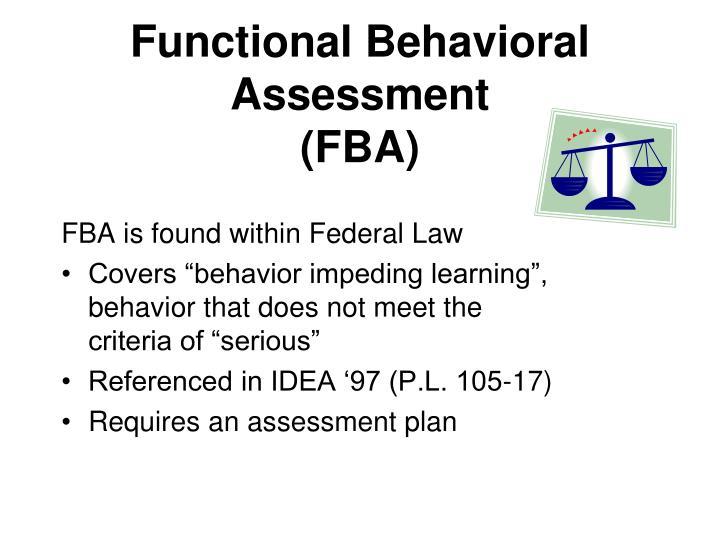PPT - Functional Behavior Assessment (FBA) PowerPoint Presentation ...