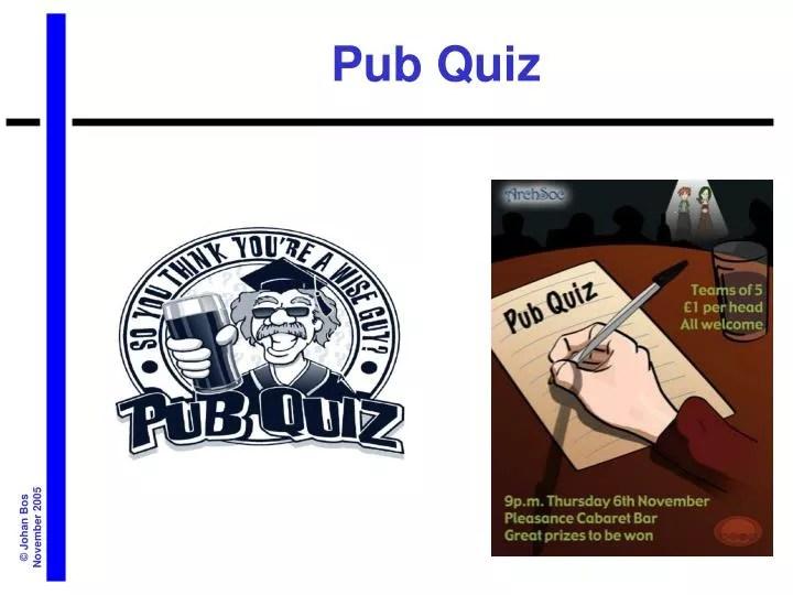 PPT - Pub Quiz PowerPoint Presentation. free download - ID:4691506